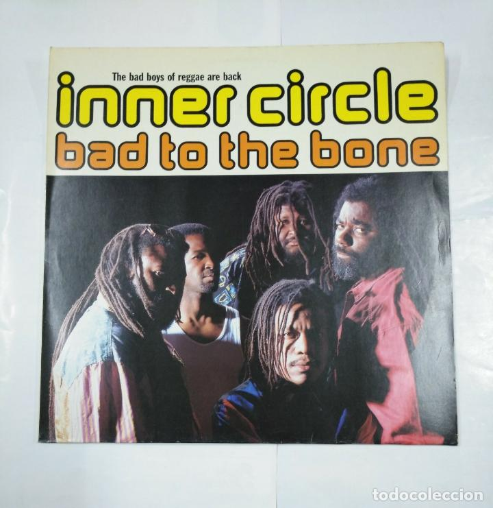 Discos de vinilo: BAD TO THE BONE INNER CIRCLE. THE BAD BOYS OF REGGAE ARE BACK. TDKDA26 - Foto 1 - 179549637