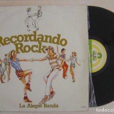 Discos de vinilo: LA ALEGRE BANDA - RECORDANDO ROCK - LP 1979 - ALBA. Lote 124543439