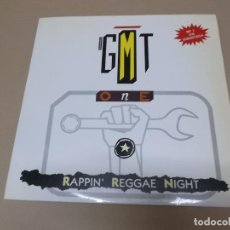 Discos de vinilo: G.M.T. ONE (MX) RAPPIN' REGGAE NIGHT MEDLEY +2 TRACKS AÑO 1987. Lote 124554439