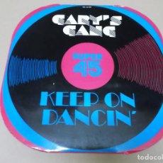 Discos de vinilo: GARYS GANG (MX) KEEP ON DANCIN' +1 TRACK AÑO 1979. Lote 124554551