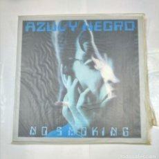 Dischi in vinile: AZUL Y NEGRO. - NO SMOKING.- MAXI-SINGLE. TDKDA27. Lote 124572815