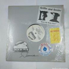 Discos de vinilo: GRIFFIN & SMITH! WORK MY BODY NOW! DANCE MIX. RADIO MIX. MAXI-SINGLE. TDKDA27. Lote 124573035