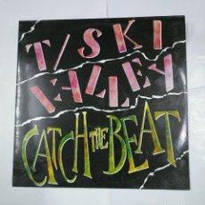 Discos de vinilo: T-SKI VALLEY / JUST FOUR. CATCH THE BEAT! / GIRLS OF THE WORLD - LAGO RECORDS. MAXI-SINGLE. TDKDA2. Lote 124574875