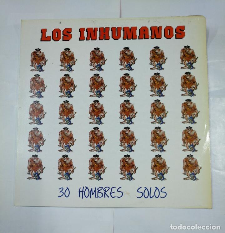 LOS INHUMANOS. - 30 HOMBRES SOLOS- LP . TDKDA27 (Música - Discos - LP Vinilo - Grupos Españoles de los 70 y 80)