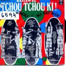 Discos de vinilo: BAILEN EL TCHOU TCHOU (KI KIO KOU / KI OU KOI) SINGLE ESPAÑOL 1971. Lote 124585707