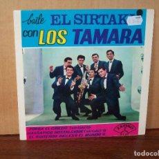 Discos de vinilo: LOS TAMARA - ZORBA EL GRIEGO + 3 CANCIONES - EP BAILA EL SIRTAKI 1965. Lote 124595479