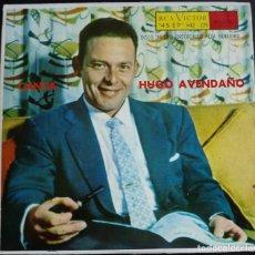 Discos de vinilo: CANTA HUGO AVENDAÑO- EP RCA, MEXICO. Lote 124613495