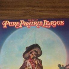 Discos de vinilo: PURE PRAIRIE LEAGUE. FIRIN'UP 1.980. Lote 124614690