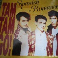 Discos de vinilo: TAM TAM GO - SPANISH ROMANCE LP - ORIGINAL ESPAÑOL - EMI RECORDS 1989 - CON ENCARTE ORIGINAL. Lote 124616087