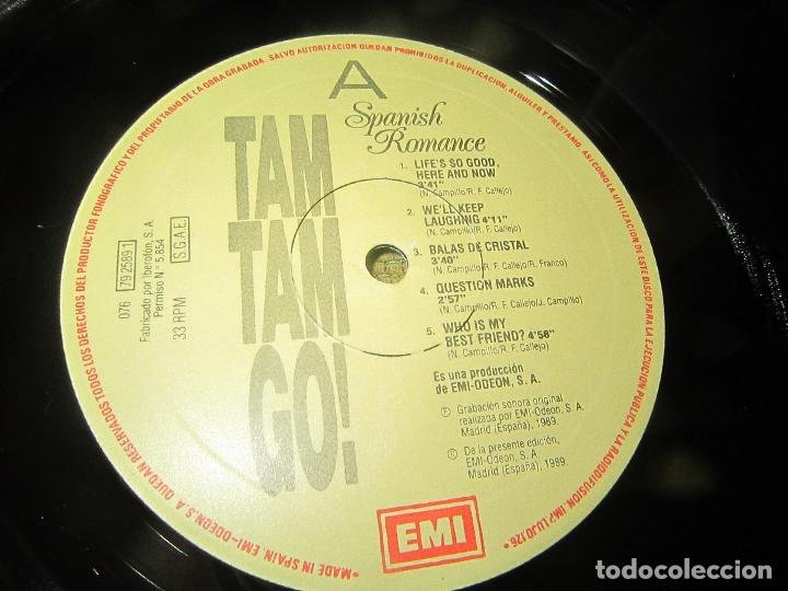 Discos de vinilo: TAM TAM GO - SPANISH ROMANCE LP - ORIGINAL ESPAÑOL - EMI RECORDS 1989 - CON ENCARTE ORIGINAL - Foto 12 - 124616087