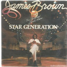 Discos de vinilo: SG JAMES BROWN : STAR GENERATION ( EXCELENTE SONIDO ). Lote 124623367