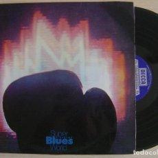 Discos de vinilo: SUPER BLUES WORLD - VARIOS ARTISTAS - SAVOY BROWN, JOHN MAYALL..- LP DOBLE 1970 - DECCA. Lote 124643267