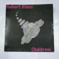 Discos de vinilo: ROBERT MILES. CHILDREN... MAXI-SINGLE. TDKDA28. Lote 124650719