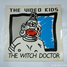 Discos de vinilo: VIDEO KIDS. THE WITCH DOCTOR. - MAXI-SINGLE. TDKDA28. Lote 124654779