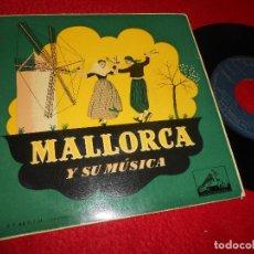 Discos de vinilo: AIRES DE MONTANYA DE SELVA PARAD/TONI MORENO/ANDA CURRO/JOTA ++ EP 195? FOLK MALLORCA POPULAR. Lote 124656495