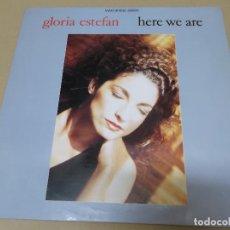 Discos de vinil: GLORIA ESTEFAN (MX) HERE WE ARE +2 TRACKS AÑO 1989. Lote 124666811