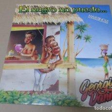 Discos de vinilo: GEORGIE DANN (MX) EL NEGRO NO PUEDE +2 TRACKS AÑO 1982. Lote 124668079