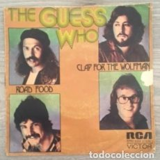 Discos de vinilo: THE GUESS WHO - ROAD FOOD - CLAP FOR THE WOLFMAN. Lote 124672219