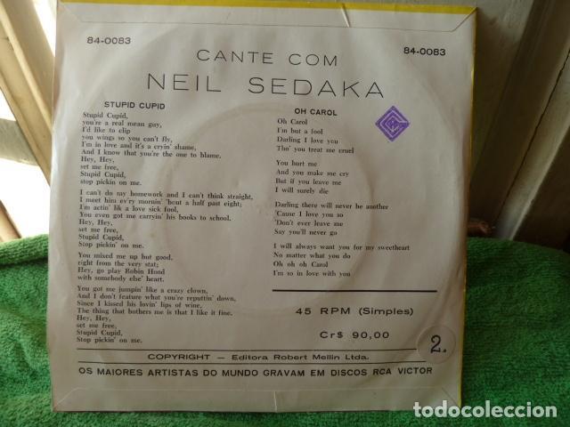 Discos de vinilo: NEIL SEDAKA -STUPID CUPID - OH CAROL -EDICION DE BRASIL - Foto 2 - 124676959