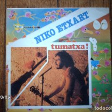 Discos de vinilo: NIKO ETXART - TUMATXA . Lote 124678483
