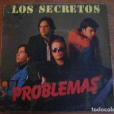 Discos de vinilo: LOS SECRETOS - PROBLEMAS *********** RARO SINGLE 1982 BUEN ESTADO. Lote 130067224