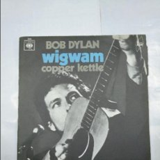 Discos de vinilo: BOB DYLAN. - WIGWAM + COPPER KETTLE. SINGLE. TDKDS4. Lote 124682331