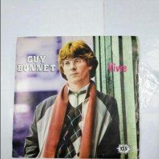 Discos de vinilo: GUY BONNET. VIVRE. SINGLE. TDKDS4. Lote 124682399