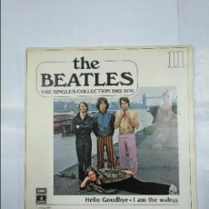 Discos de vinilo: THE BEATLES. THE SINGLES COLLECTION 1962/1970 HELLO GOODBYE. I AM THE WALRUS. Nº 11. TDKDS4. Lote 124682639