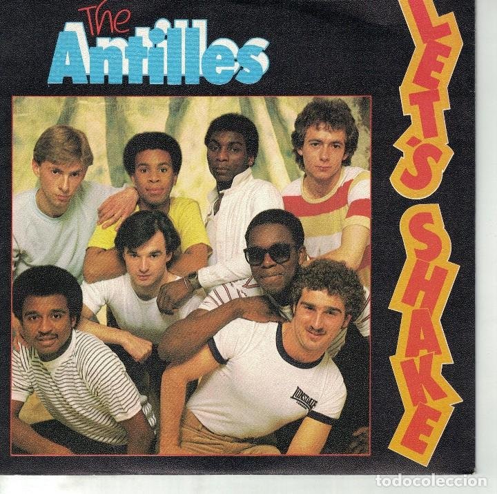 THE ANTILLES - LET'S SHAKE / SIMON'S MELODY (SINGLE PROMO ESPAÑOL, ICE RECORDS 1982) (Música - Discos - Singles Vinilo - Pop - Rock - New Wave Extranjero de los 80)