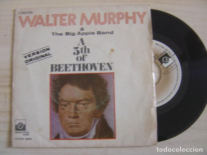 WALTER MURPHY & THE BIG APPLE BAND - A 5TH OF BEETHOVEN + CALIFORNIA STRUT - SINGLE 1976 - PRIVATE (Música - Discos - Singles Vinilo - Clásica, Ópera, Zarzuela y Marchas)