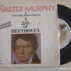 Discos de vinilo: WALTER MURPHY & THE BIG APPLE BAND - A 5TH OF BEETHOVEN + CALIFORNIA STRUT - SINGLE 1976 - PRIVATE. Lote 124822863