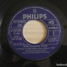 Discos de vinilo: NICK STRAKER BAND - A WALK IN THE PARK + SOMETHING IN THE MUSIC - SINGLE 1979 - PHILIPS. Lote 124825167