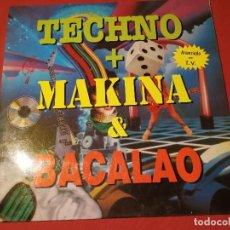 Discos de vinilo: TECHNO + MAKINA + BACALAO,, 2 LPS.. . Lote 124870599