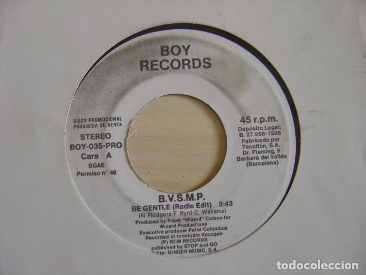 B.V.S.M.P. - BE GENTLE - SINGLE PROMOCIONAL 1988 - BOY RECORDS (Música - Discos - Singles Vinilo - Rap / Hip Hop)