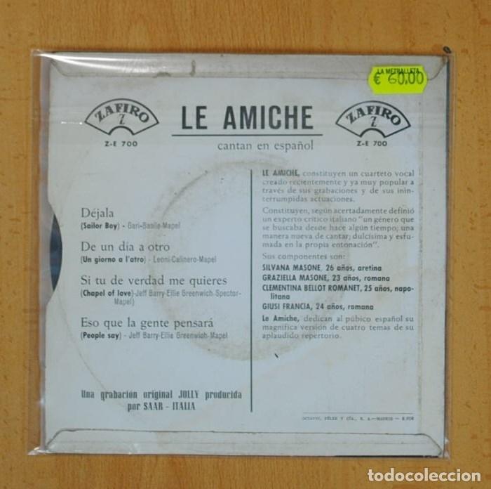 Discos de vinilo: LE AMICHE - DEJALA (SAILOR BOY) + 3 - EP - Foto 2 - 124938726