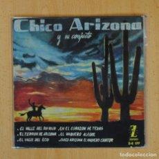 Discos de vinilo: CHICO ARIZONA Y SU CONJUNTO - EL VALLE DEL RIO ROJO + 5 - EP. Lote 124938899