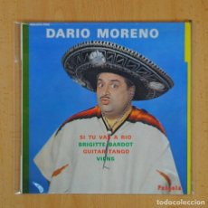Discos de vinilo: DARIO MORENO - SI TU VAS A RIO + 3 - EP. Lote 124940571