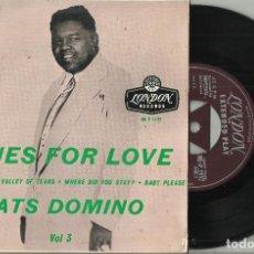 Discos de vinilo: FATS DOMINO EP BLUES FOR LOVE VOL. 3 IT'S YOU I LOVE + 3 INGLATERRA 1958. Lote 124963795