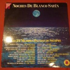 Discos de vinilo: NOCHES DE BLANCO SATÉN.. 2LPS..1991. Lote 124892895