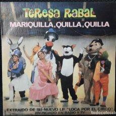 Discos de vinilo: TERESA RABAL- MARIQUILLA - SINGLE - PROMOCIONAL - ESPAÑA - INFANTIL- INFANTILES - EDUARDO RODRIGO. Lote 125050435