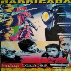 Discos de vinilo: BARRICADA - BALAS BLANCAS - ESPAÑA - 1992 - MERCURY - 521821 1 - ENCARTES. Lote 125062907