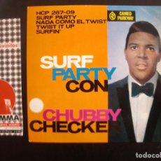 Discos de vinilo: CHUBBY CHEKER- SURF PARTY CON. EP.. Lote 125069763