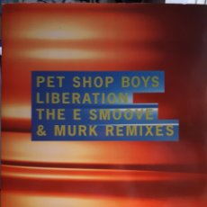 Discos de vinilo: PET SHOP BOYS LIBÉRATION THE E SMOVE. Lote 125072860