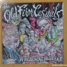 Discos de vinilo: THE OLD FIRM CASUALS - A BUTCHERS BANQUET - MAXI. Lote 125074024