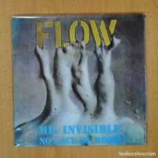 Discos de vinilo: FLOW - MR. INVISIBLE / NO LACK OF ROOM - SINGLE. Lote 125080439