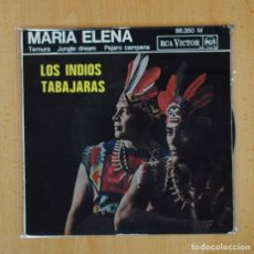 Discos de vinilo: LOS INDIOS TABAJARAS - MARIA ELENA + 3 - EP. Lote 125081188