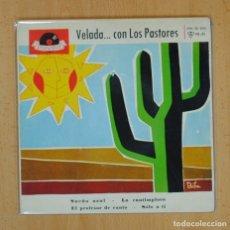 Discos de vinilo: VELADA... CON LOS PASTORES - SUEÑO AZUL + 3 - EP. Lote 125082043