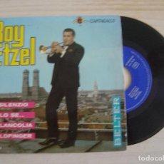 Discos de vinilo: ROY ETZEL - IL SILENZIO + SOLO SE + MELANCOLIA + GOLDFINGER - SINGLE 1965 - BELTER. Lote 125084843