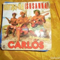 Discos de vinilo: CARLOS. BABY BLA-BLA (SUSANNE) / LE KANKONDANSE. EMI, EDICION FRANCESA 1984. IMPECABLE. Lote 125090627