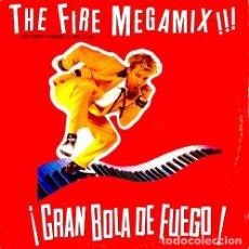 Discos de vinilo: THE FIRE MEGAMIX!!! GRAN BOLA DE FUEGO, MAXI PROMO EDICIÓN LIMITADA. Lote 125091283